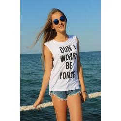 """""""Don't worry"""" Shirt weiss"""